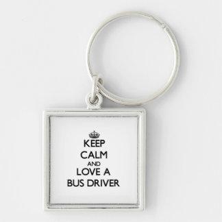 Keep Calm and Love a Bus Driver Key Chain