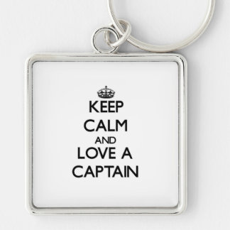 Keep Calm and Love a Captain Silver-Colored Square Keychain