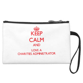 Keep Calm and Love a Charities Administrator Wristlet Purse