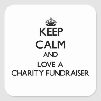 Keep Calm and Love a Charity Fundraiser Square Stickers