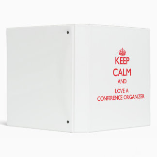 Keep Calm and Love a Conference Organizer Vinyl Binders