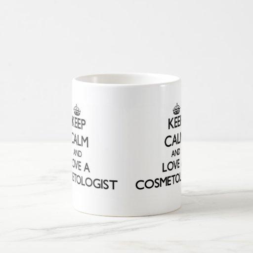 Keep Calm and Love a Cosmetologist Mug