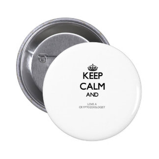 Keep Calm and Love a Cryptozoologist 2 Inch Round Button