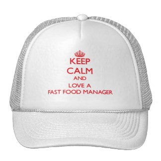 Keep Calm and Love a Fast Food Manager Mesh Hats