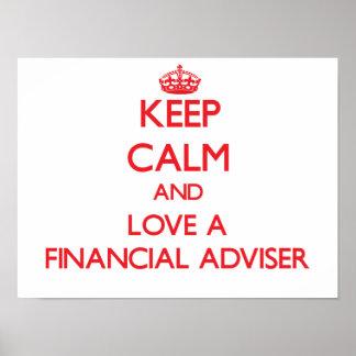 Keep Calm and Love a Financial Adviser Poster