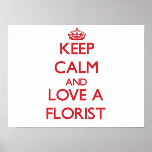 Keep Calm and Love a Florist Print