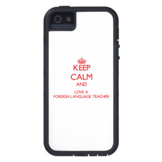 Keep Calm and Love a Foreign Language Teacher iPhone 5 Cover