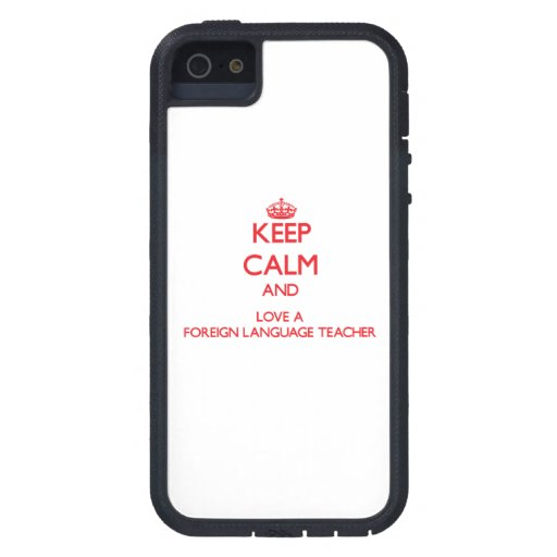 Keep Calm and Love a Foreign Language Teacher iPhone 5/5S Case