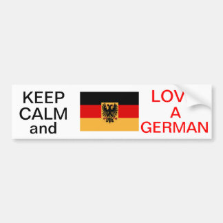 KEEP CALM AND LOVE A GERMAN BUMPER STICKER