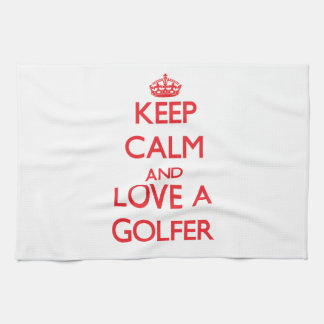 Keep Calm and Love a Golfer Kitchen Towel