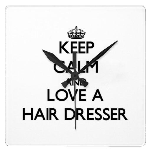 Keep Calm and Love a Hair Dresser Wallclock
