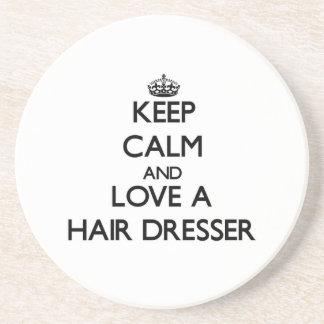 Keep Calm and Love a Hair Dresser Drink Coaster