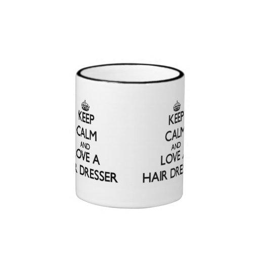 Keep Calm and Love a Hair Dresser Mugs