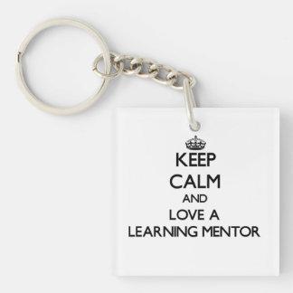 Keep Calm and Love a Learning Mentor Acrylic Keychain