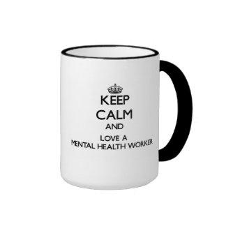 Keep Calm and Love a Mental Health Worker Ringer Coffee Mug