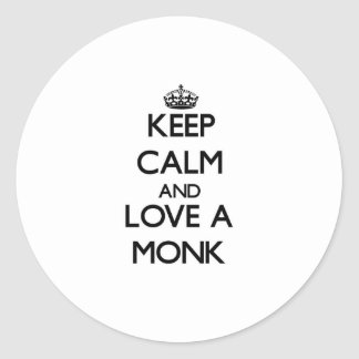 Keep Calm and Love a Monk Round Stickers