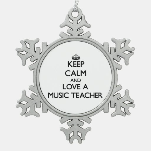 Keep Calm and Love a Music Teacher Ornaments