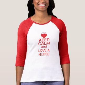 Keep Calm and Love A Nurse T-Shirt