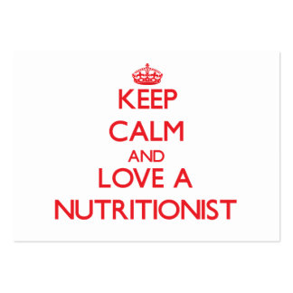 Keep Calm and Love a Nutritionist Business Card Template