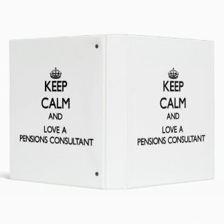 Keep Calm and Love a Pensions Consultant Vinyl Binder