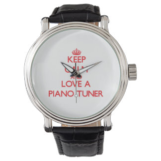 Keep Calm and Love a Piano Tuner Watch