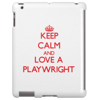 Keep Calm and Love a Playwright