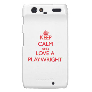 Keep Calm and Love a Playwright Motorola Droid RAZR Cases