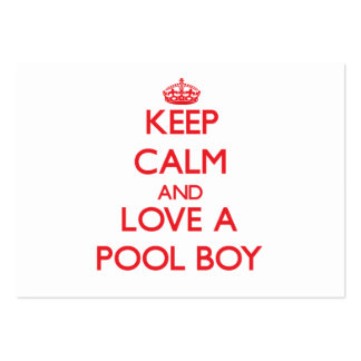 Keep Calm and Love a Pool Boy Business Cards