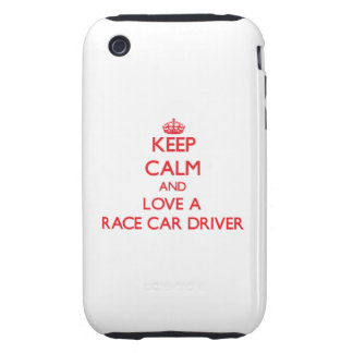 Keep Calm and Love a Race Car Driver iPhone 3 Tough Cases