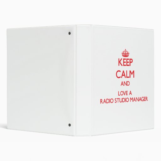 Keep Calm and Love a Radio Studio Manager Binders