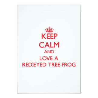 Keep calm and Love a Red-Eyed Tree Frog Personalized Invites