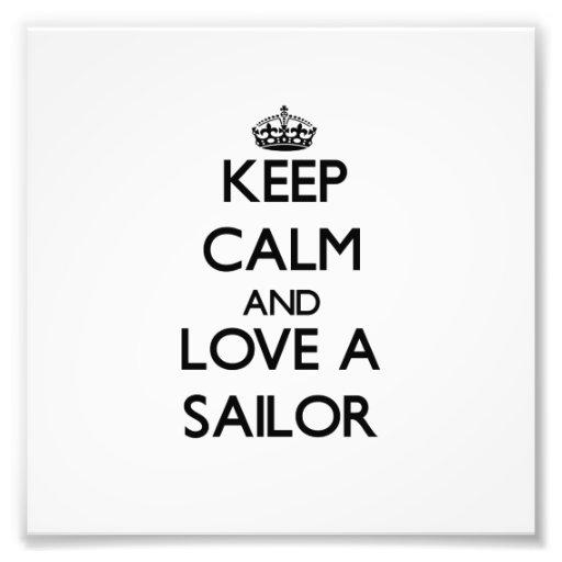 Keep Calm and Love a Sailor Photo