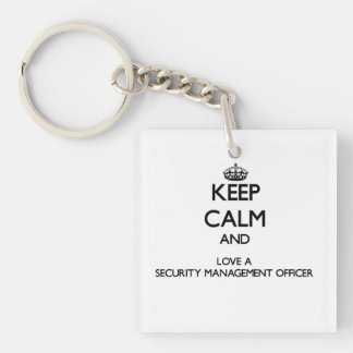 Keep Calm and Love a Security Management Officer Acrylic Key Chain