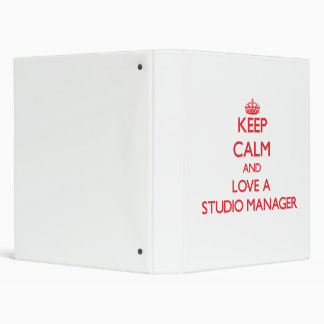 Keep Calm and Love a Studio Manager Binders