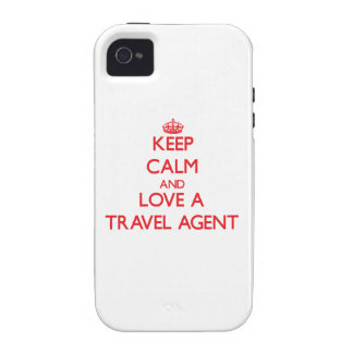 Keep Calm and Love a Travel Agent Case-Mate iPhone 4 Covers