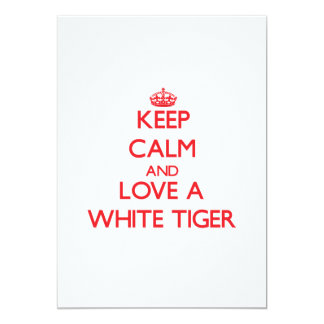 Keep calm and Love a White Tiger Card