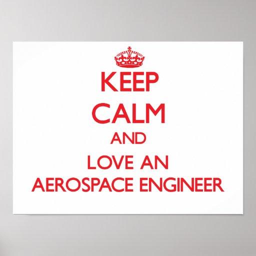 Keep Calm and Love an Aerospace Engineer Poster