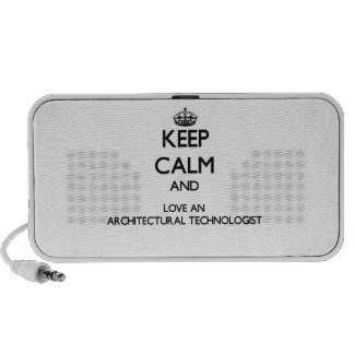 Keep Calm and Love an Architectural Technologist Speaker System