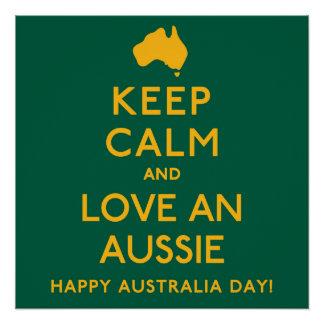 Keep Calm and Love an Aussie! Poster