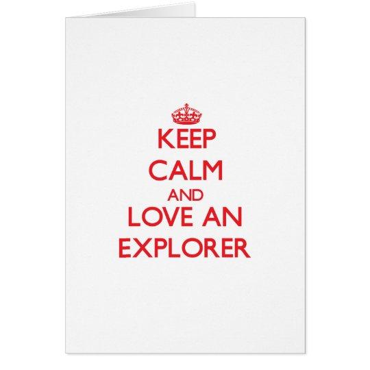 Keep Calm and Love an Explorer Card