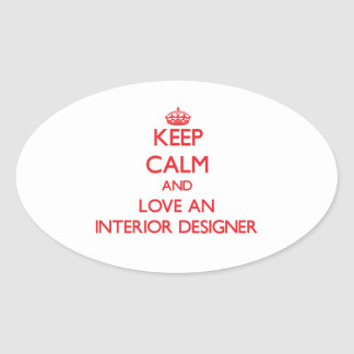 Keep Calm and Love an Interior Designer Stickers