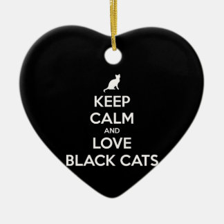 Keep Calm and Love Black Cats Ceramic Ornament