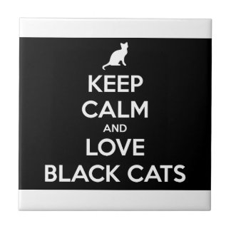 Keep Calm and Love Black Cats Tile