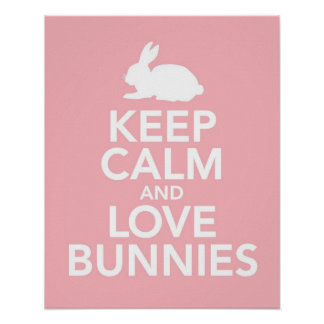 Keep Calm and Love Bunnies print or poster in pink