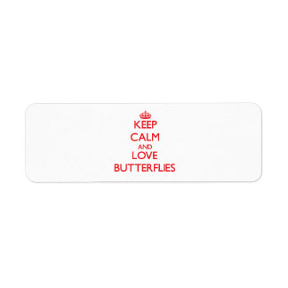 Keep calm and love Butterflies Labels