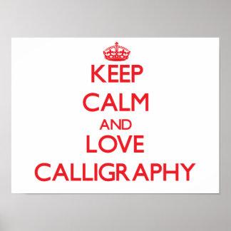 Keep calm and love Calligraphy Print