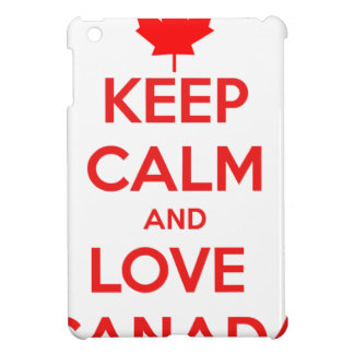 KEEP CALM AND LOVE CANADA COVER FOR THE iPad MINI