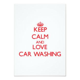 "Keep calm and love Car Washing 5"" X 7"" Invitation Card"