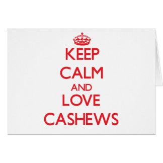 Keep calm and love Cashews Cards