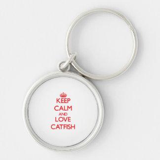 Keep calm and love Catfish Keychain